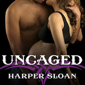 Uncaged Audiobook, by Harper Sloan