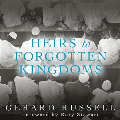 Heirs to Forgotten Kingdoms: Journeys into the Disappearing Religions of the Middle East Audiobook, by Gerard Russell
