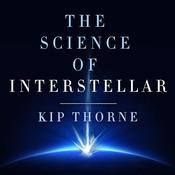 The Science of Interstellar, by Kip Thorne