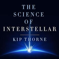 The Science of Interstellar Audiobook, by Kip Thorne