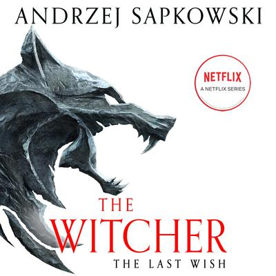 The Last Wish: Introducing the Witcher Audiobook, by