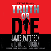 Truth or Die Audiobook, by James Patterson, Howard Roughan