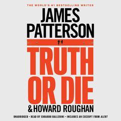 Truth or Die Audiobook, by