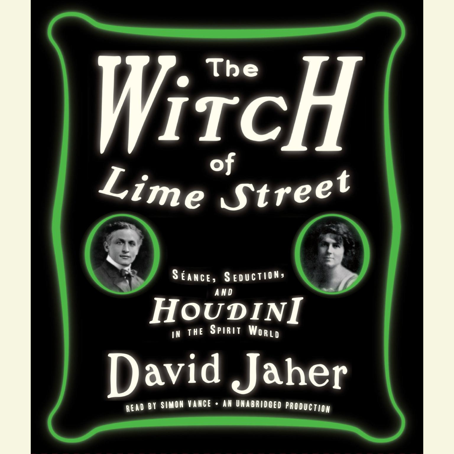 Printable The Witch of Lime Street: Séance, Seduction, and Houdini in the Spirit World Audiobook Cover Art