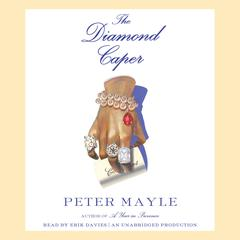 The Diamond Caper Audiobook, by Peter Mayle