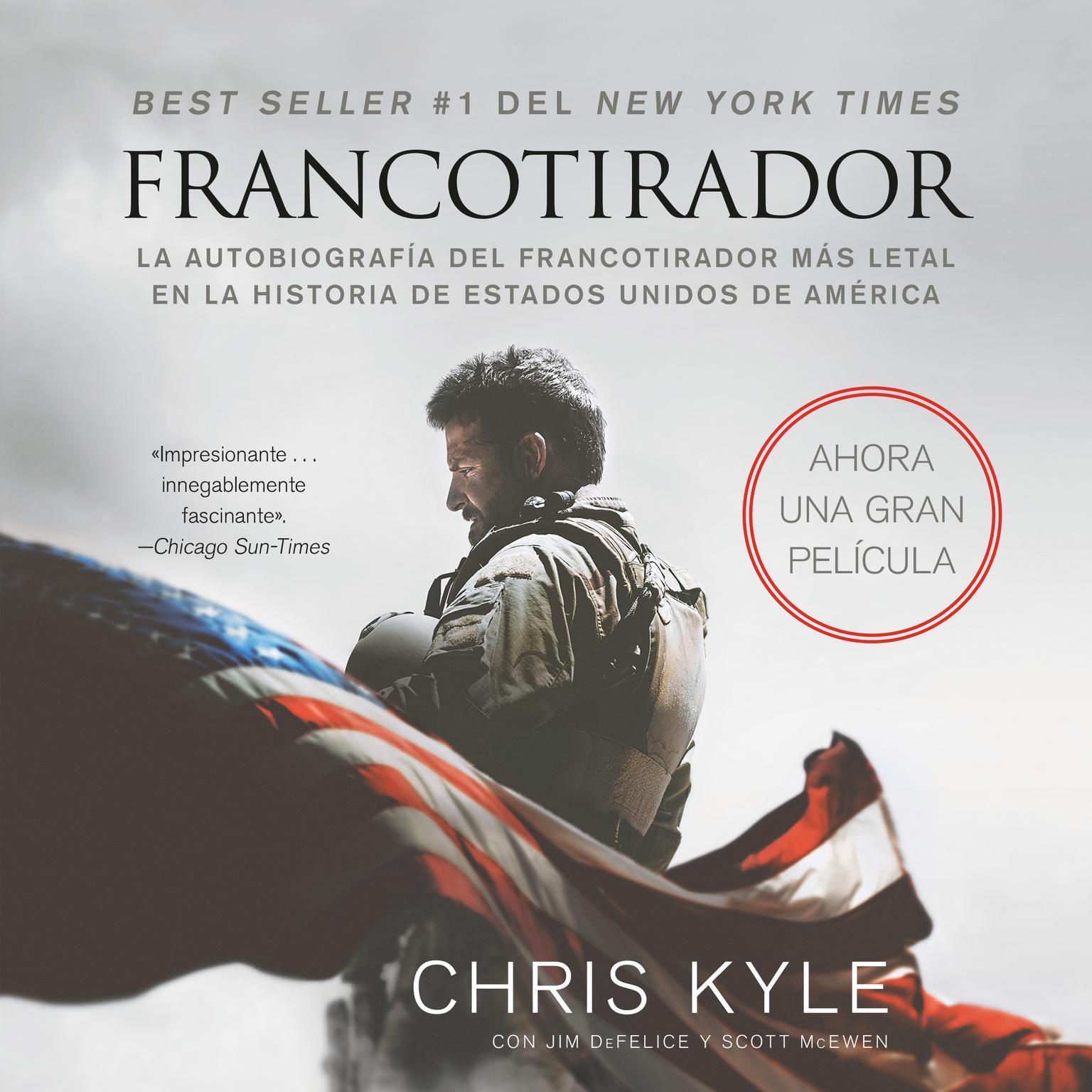 Printable Francotirador (American Sniper - Spanish Edition): La autobiografía del francotirador más letal en la historia de Estados Unidos de América Audiobook Cover Art