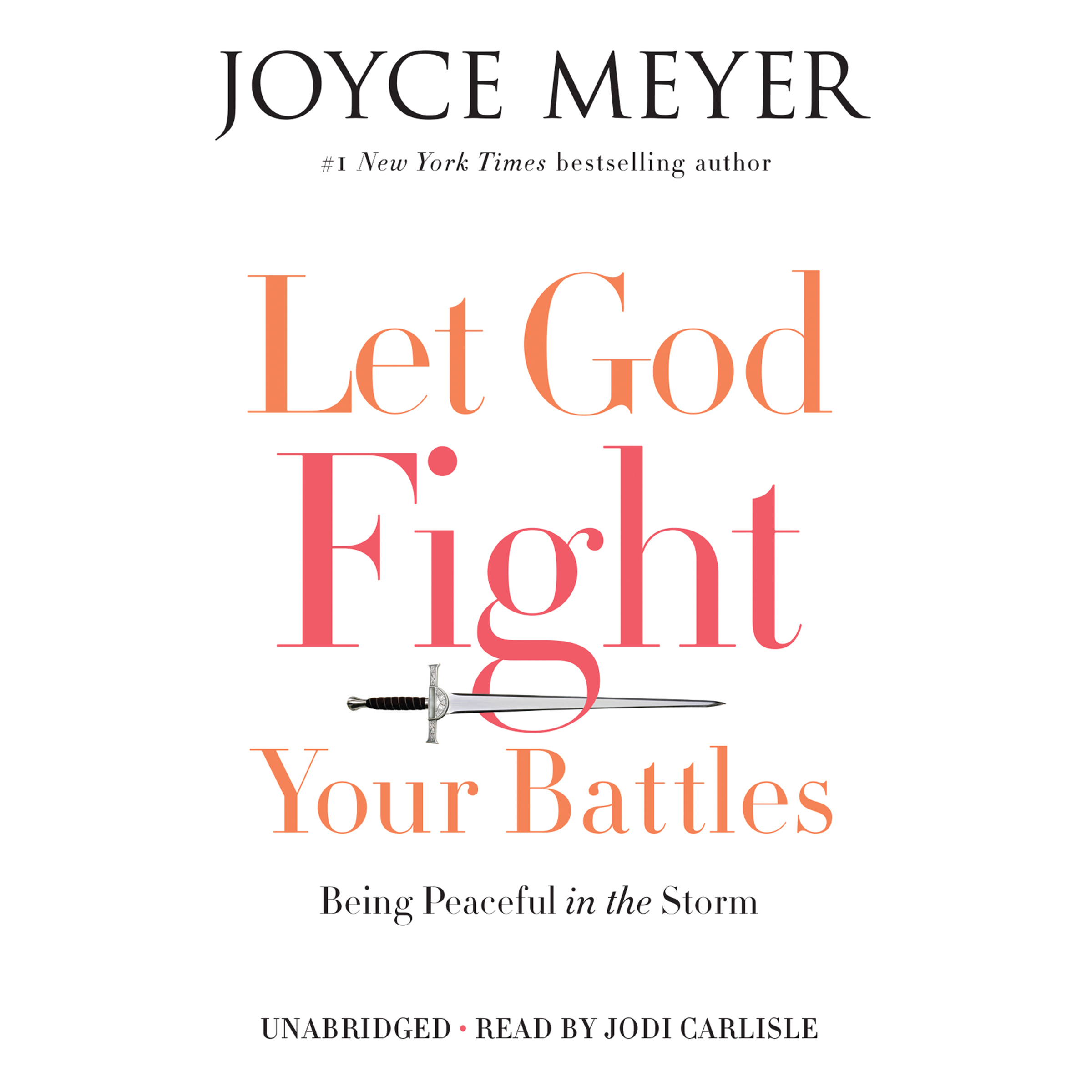 Printable Let God Fight Your Battles: Being Peaceful in the Storm Audiobook Cover Art