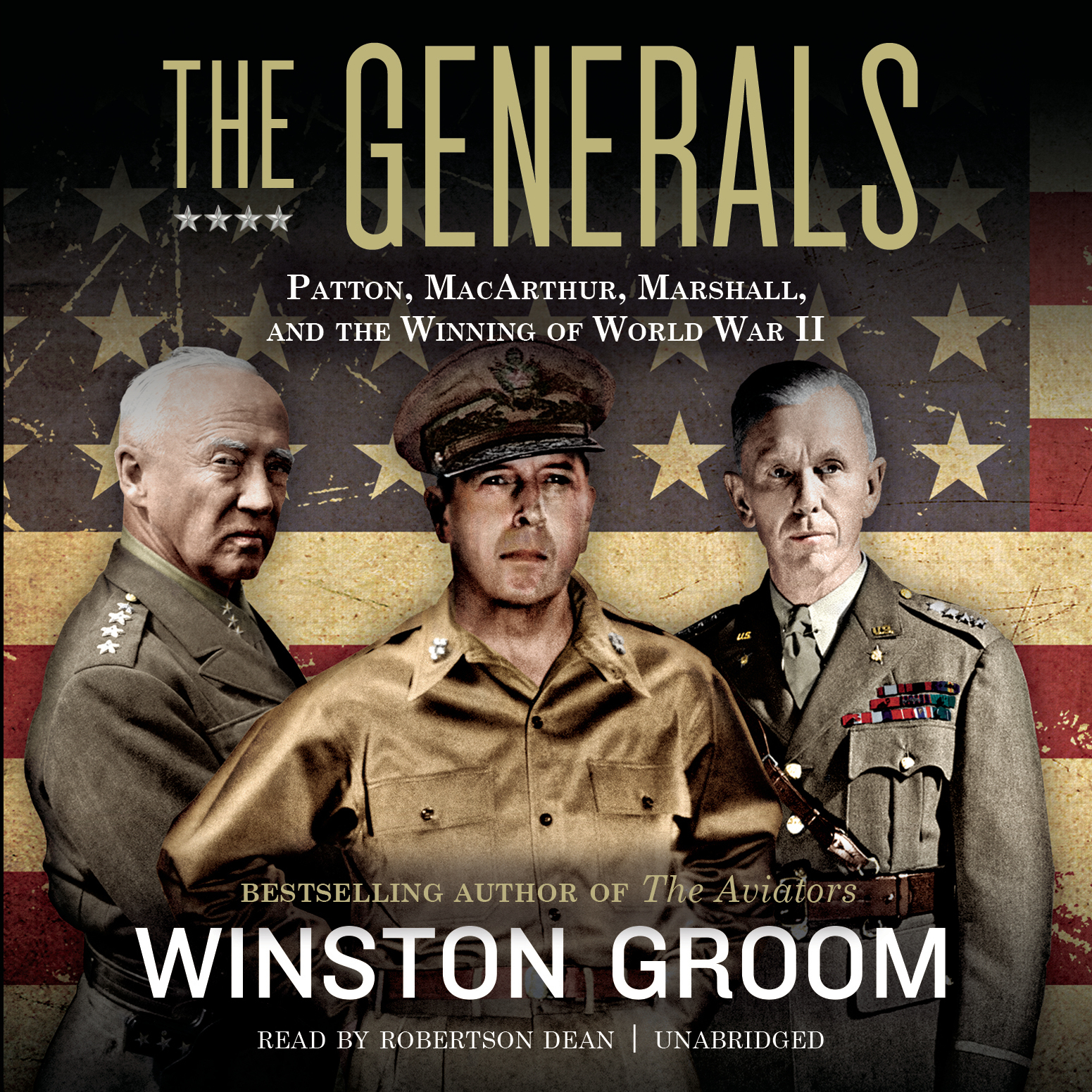 Printable The Generals : Patton, MacArthur, Marshall, and the Winning of World War II Audiobook Cover Art