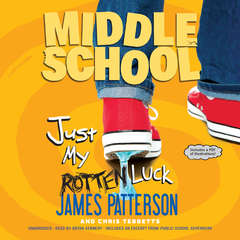 Just My Rotten Luck Audiobook, by Chris Tebbetts, James Patterson