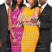 The Ultimate Betrayal Audiobook, by Kimberla Lawson Roby