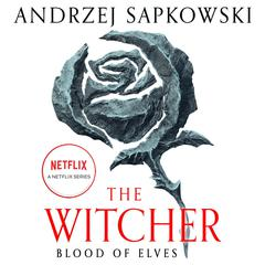 Blood of Elves Audiobook, by Andrzej Sapkowski