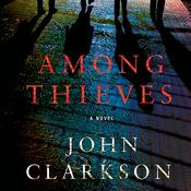 Among Thieves: A Novel Audiobook, by Francine Pascal, John Clarkson
