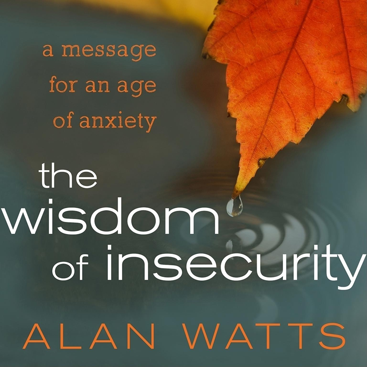 Printable The Wisdom of Insecurity: A Message for an Age of Anxiety Audiobook Cover Art