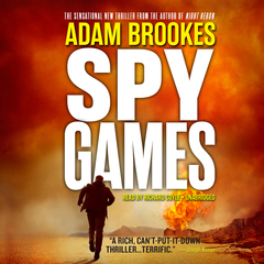 Spy Games Audiobook, by Adam Brookes