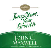 JumpStart Your Growth: A 90-Day Improvement Plan Audiobook, by John C. Maxwell