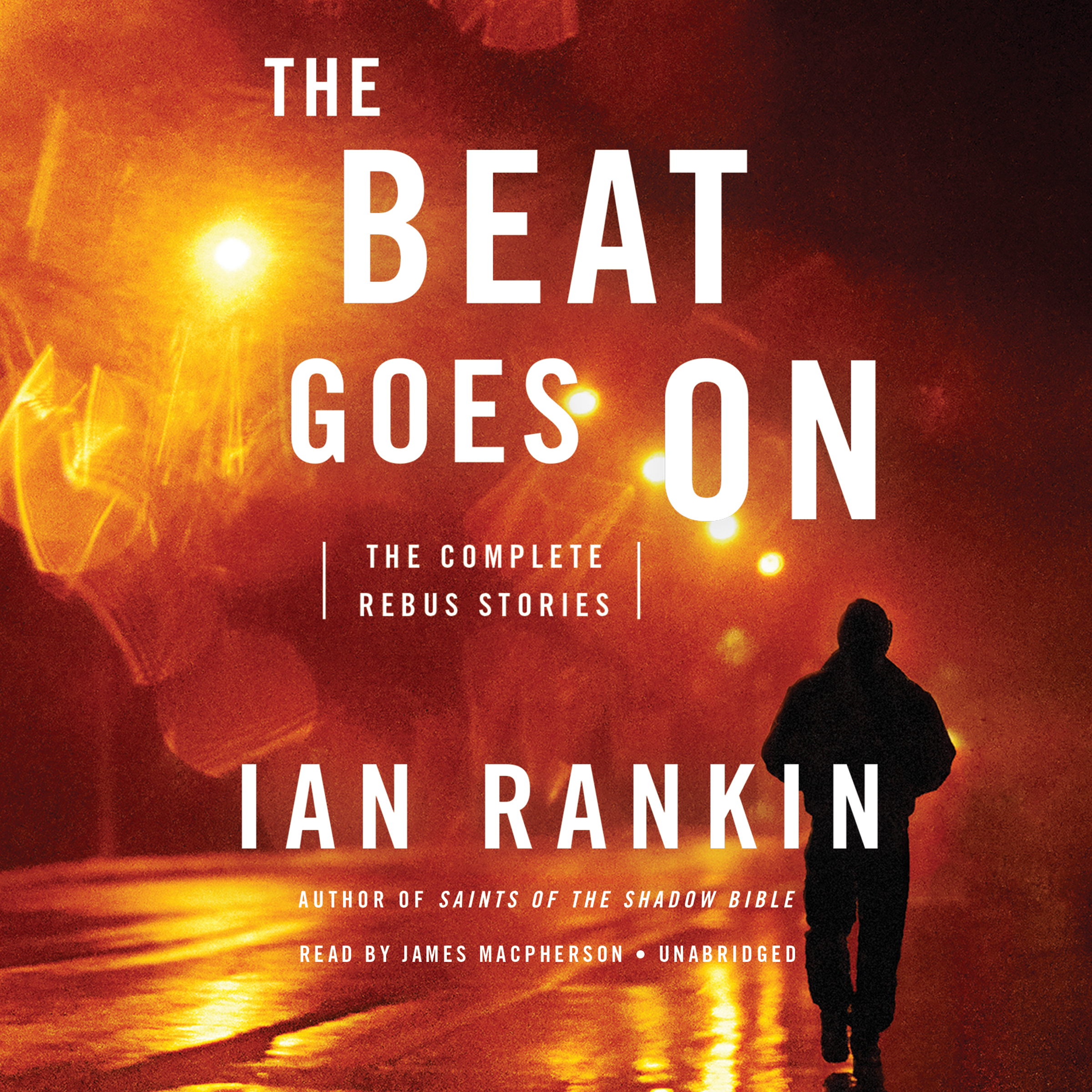 Printable The Beat Goes On: The Complete Rebus Stories Audiobook Cover Art