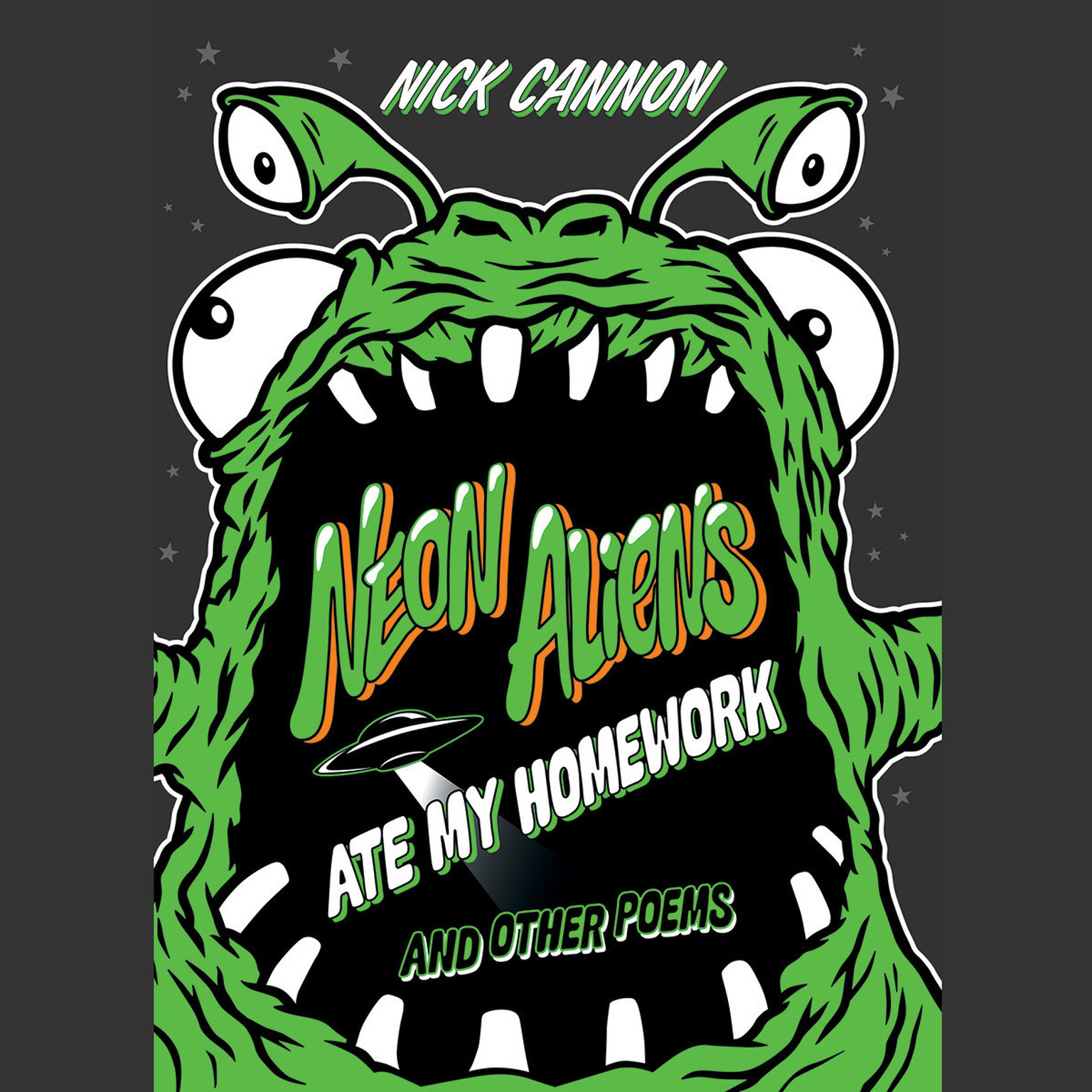 Printable Neon Aliens Ate My Homework and Other Poems: and Other Poems Audiobook Cover Art