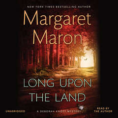 Long upon the Land Audiobook, by Margaret Maron