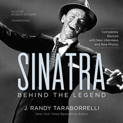 Sinatra: Behind the Legend Audiobook, by J. Randy Taraborrelli