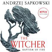 Baptism of Fire, by Andrzej Sapkowski