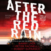 After the Red Rain Audiobook, by Barry Lyga, Peter Facinelli, Robert DeFranco