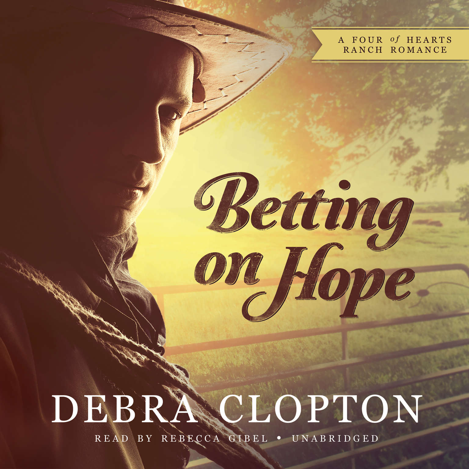Printable Betting on Hope: A Four of Hearts Ranch Romance Audiobook Cover Art