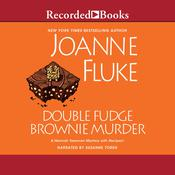 Double Fudge Brownie Murder Audiobook, by Joanne Fluke, Suzanne Toren