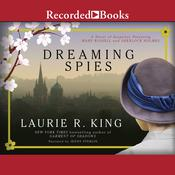 Dreaming Spies, by Laurie R. King