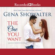 The One You Want, by Gena Showalter, Savannah Richards