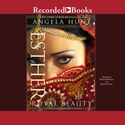Esther: Royal Beauty Audiobook, by Angela Hunt