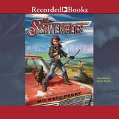The Scavengers Audiobook, by Michael Perry, Sandy Rustin