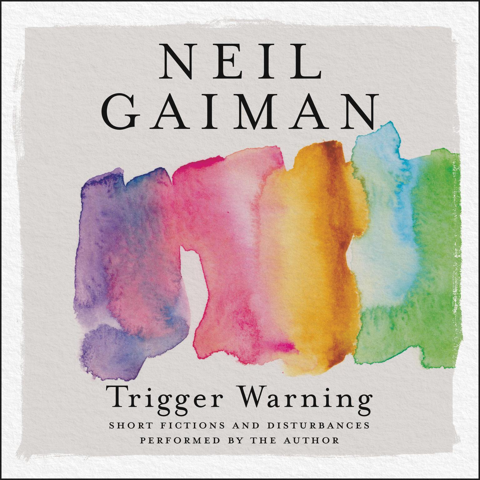 Printable Trigger Warning: Short Fictions and Disturbances Audiobook Cover Art