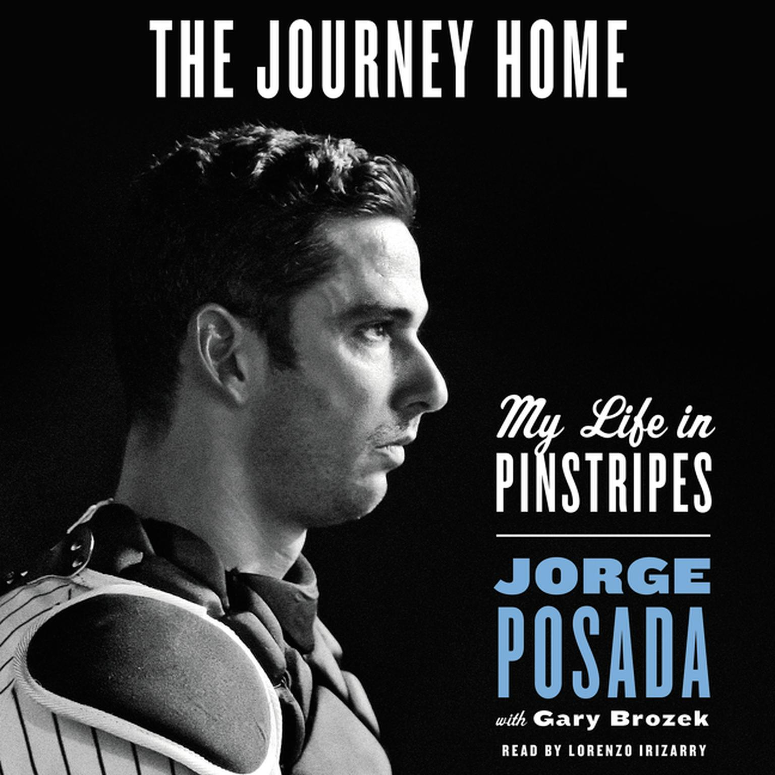 Printable The Journey Home: My Life in Pinstripes Audiobook Cover Art