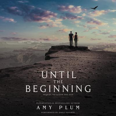 Until the Beginning Audiobook, by Amy Plum