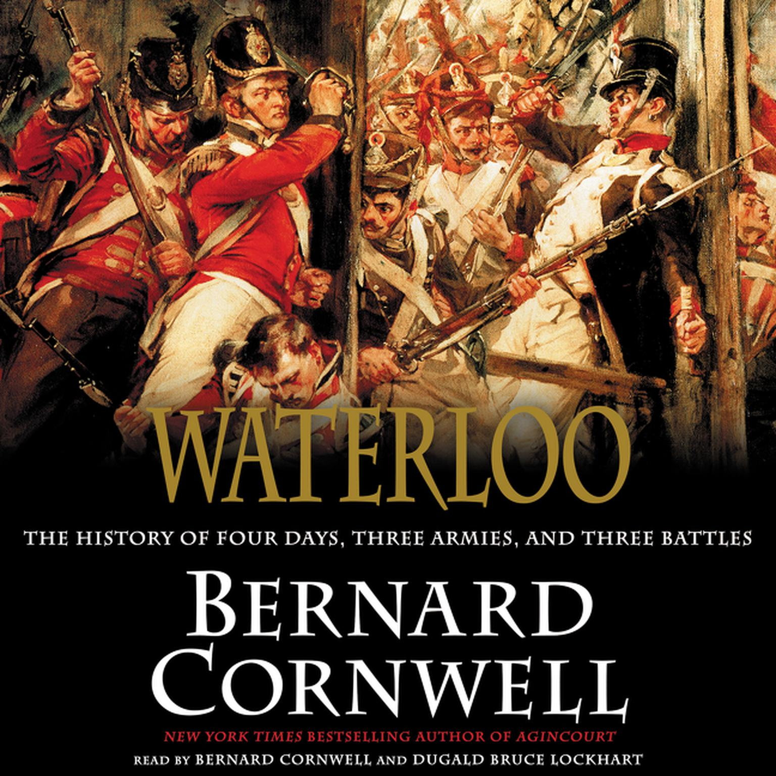 Printable Waterloo: The History of Four Days, Three Armies, and Three Battles Audiobook Cover Art
