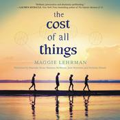 The Cost of All Things, by Maggie Lehrman