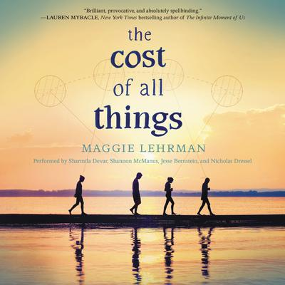 The Cost of All Things Audiobook, by Maggie Lehrman