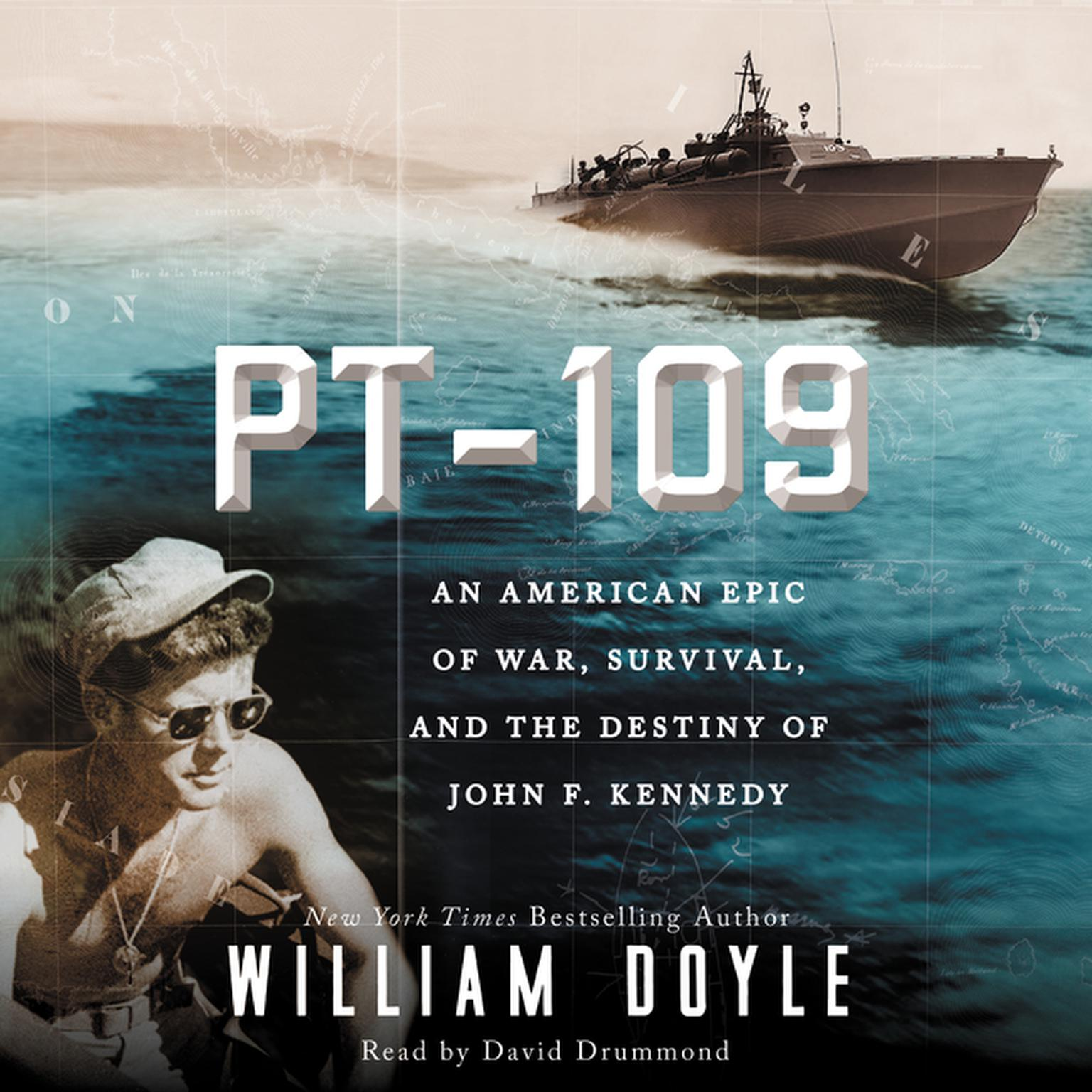 Printable PT-109: An American Epic of War, Survival, and the Destiny of John F. Kennedy Audiobook Cover Art