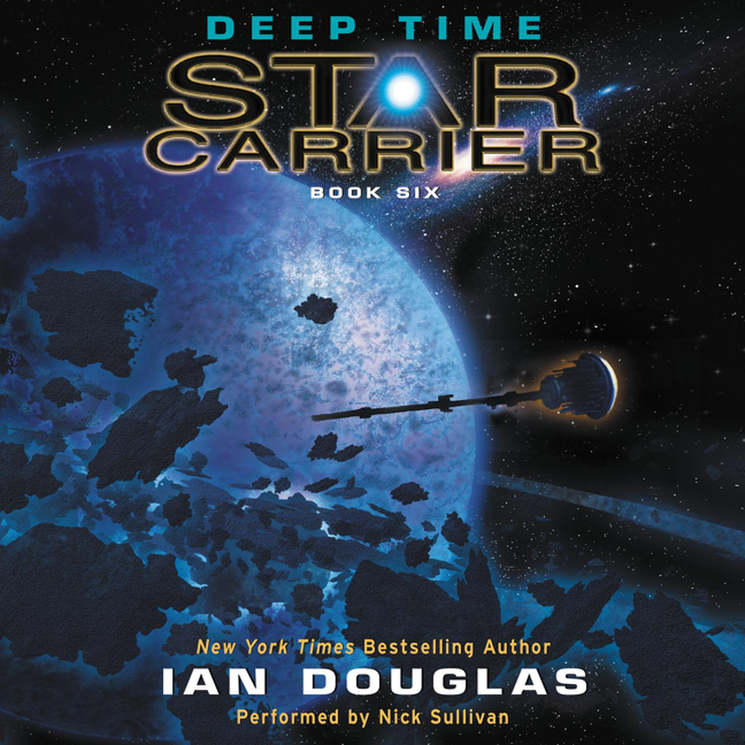Printable Deep Time: Star Carrier: Book Six Audiobook Cover Art