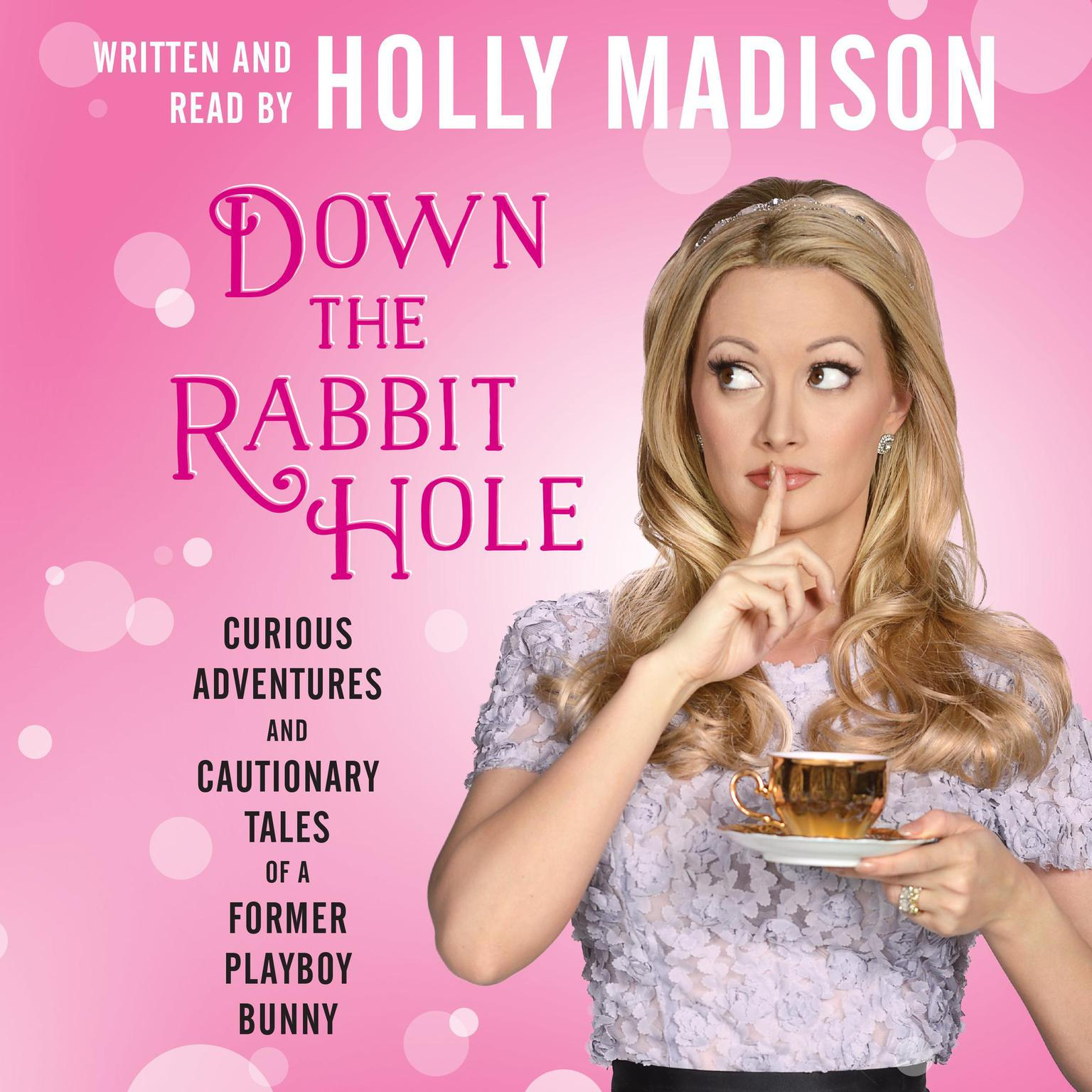 Printable Down the Rabbit Hole: Curious Adventures and Cautionary Tales of a Former Playboy Bunny Audiobook Cover Art