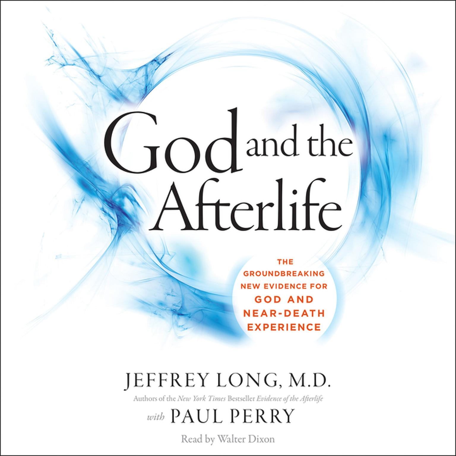 Printable God and the Afterlife: The Groundbreaking New Evidence of Near-Death Experience Audiobook Cover Art