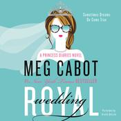 Royal Wedding: A Princess Diaries Novel, by Meg Cabot