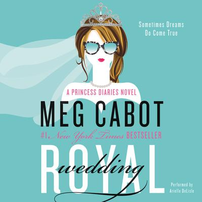 Royal Wedding: A Princess Diaries Novel Audiobook, by Meg Cabot