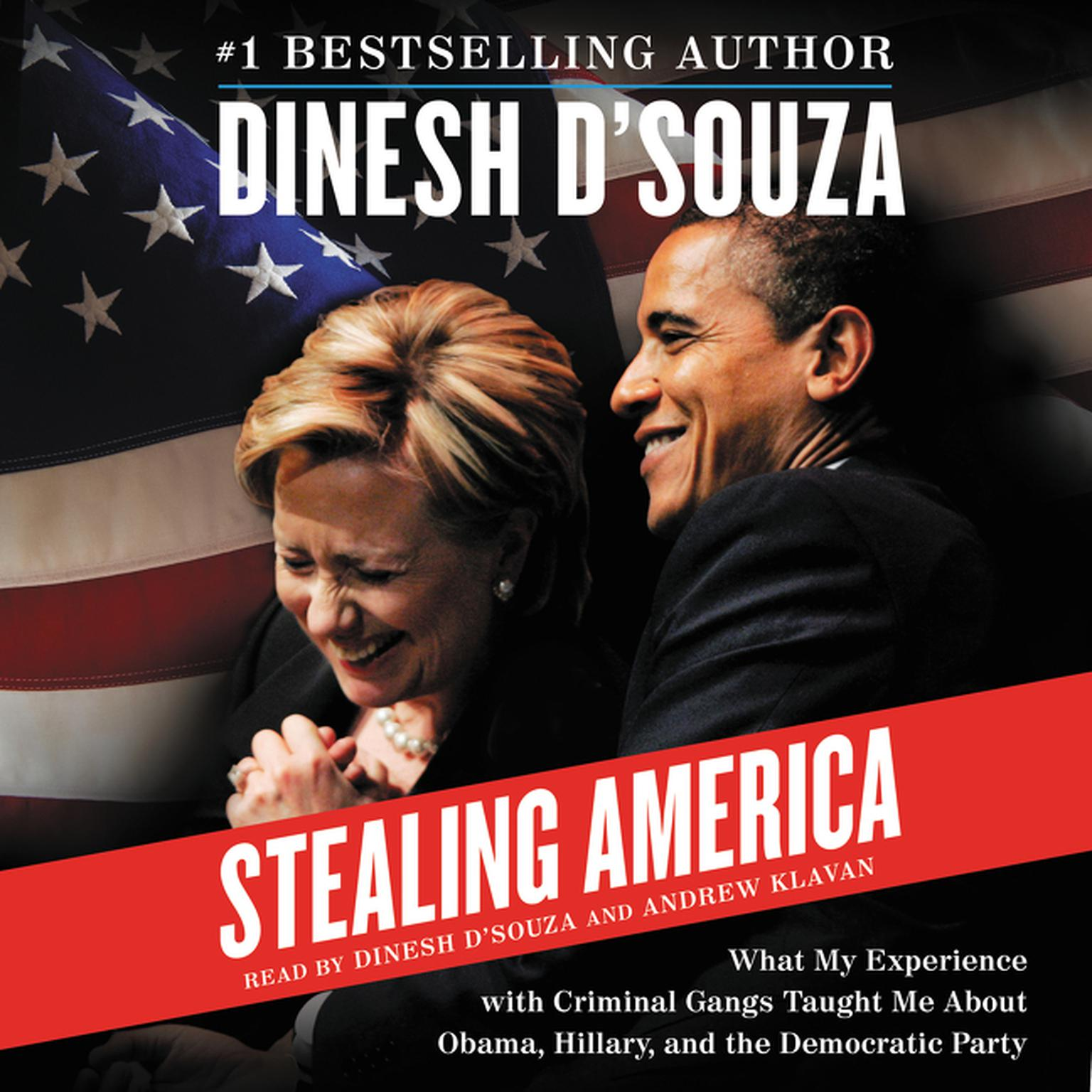 Printable Stealing America: What My Experience with Criminal Gangs Taught Me About Obama, Hillary, and the Democratic Party Audiobook Cover Art