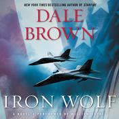 Iron Wolf: A Novel Audiobook, by Dale Brown