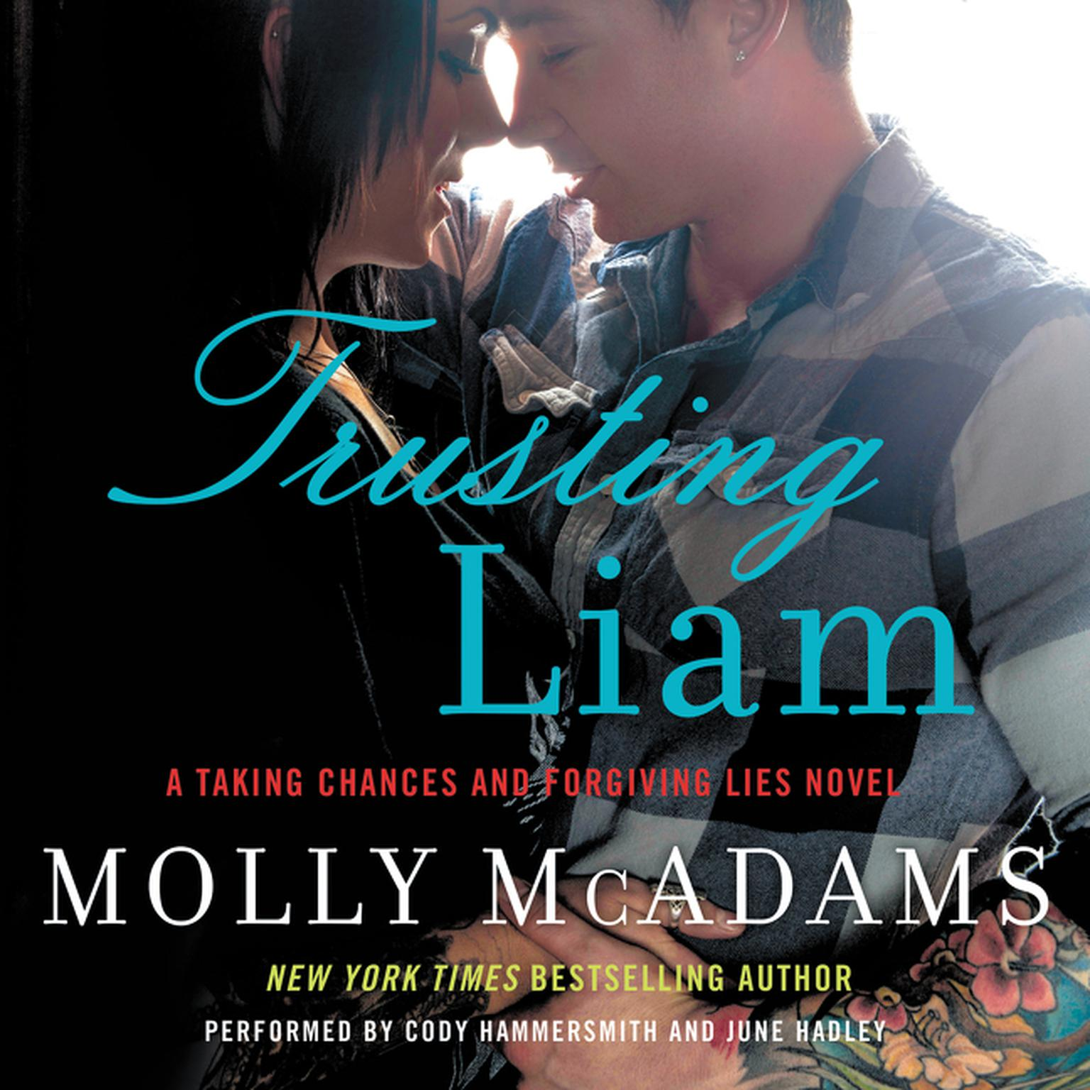 Printable Trusting Liam: A Taking Chances and Forgiving Lies Novel Audiobook Cover Art