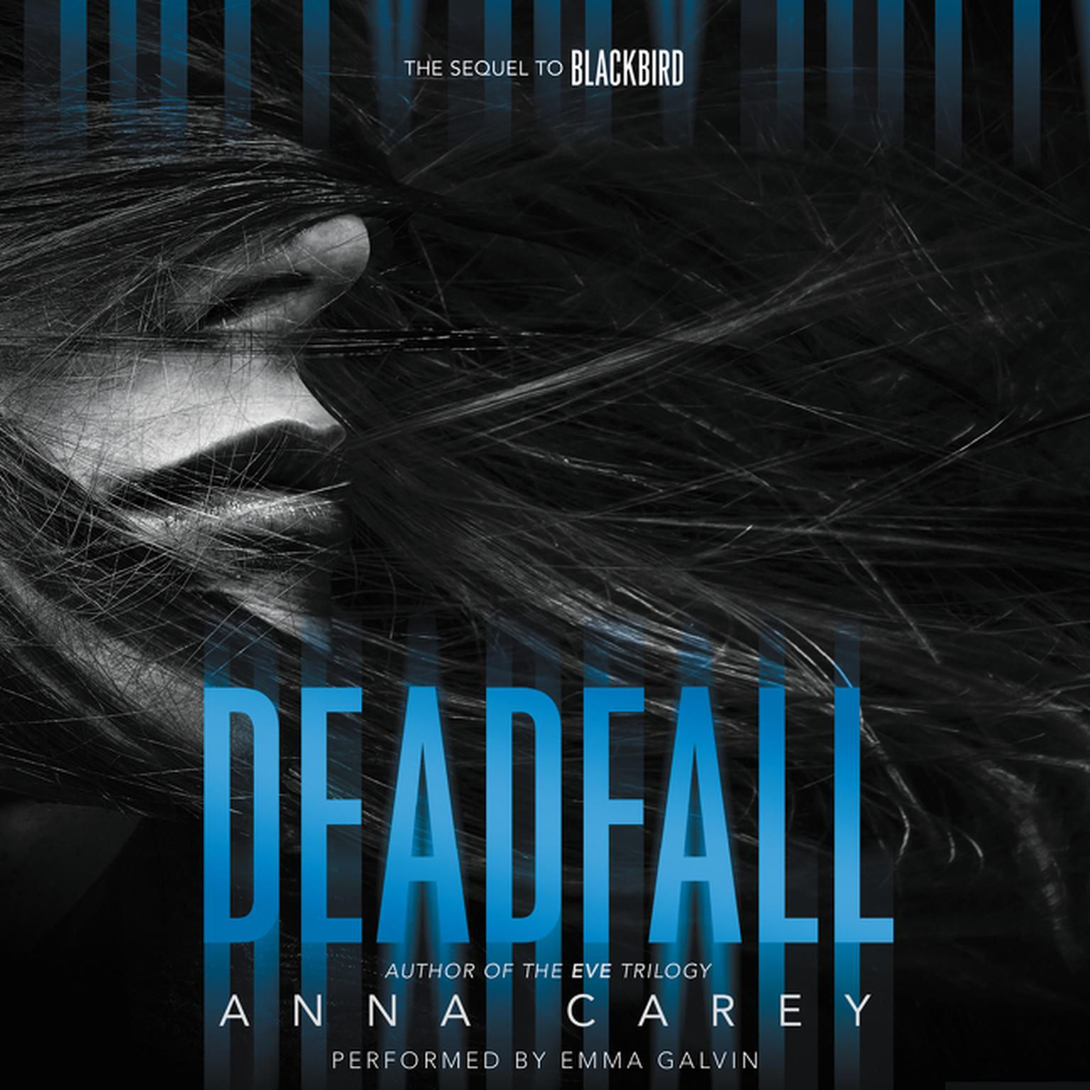 Printable Deadfall: The Sequel to Blackbird Audiobook Cover Art