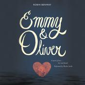 Emmy & Oliver Audiobook, by Robin Benway
