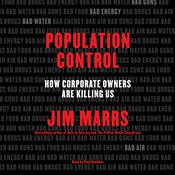 Population Control: How Corporate Owners Are Killing Us, by Jim Marrs