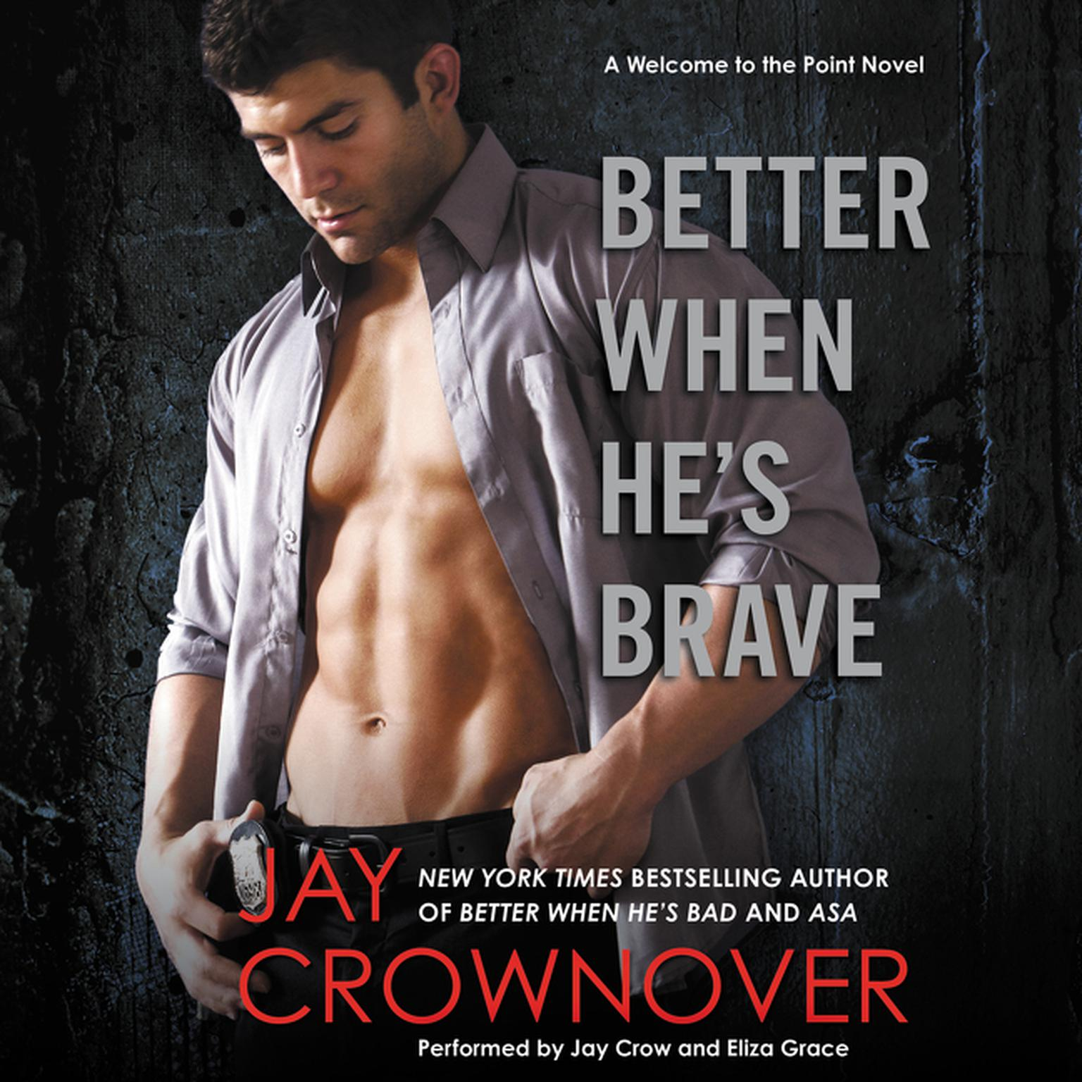 Printable Better When He's Brave: A Welcome to the Point Novel Audiobook Cover Art